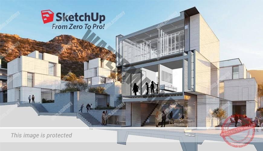Sketch Up : Zero To Pro!